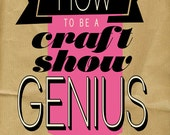 How to be a Craft Show Genius PDF book