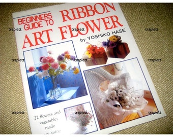 Japanese Engish Craft Book Ribbon Art Silk Flowers Corsages Yoshiko Hase