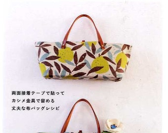 Bags and Small Items without Needle Work - Japanese Craft  Book