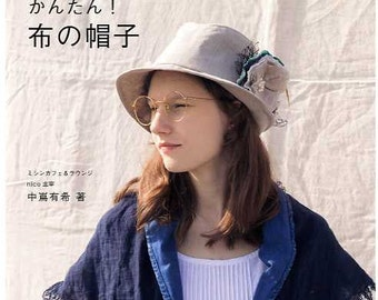 Easy Fabric HATS - Japanese Craft Book