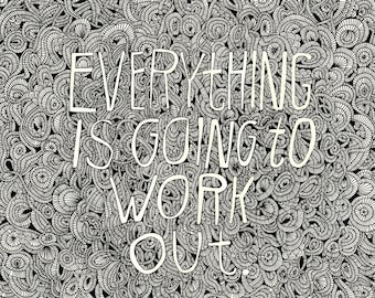 Everything Is Going to Work Out - Lisa Congdon Print