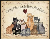 Cat Print - Every Life Should Have Nine Cats  8 by 10 Version #2-Cat Print Primitive Style Folk Art Country Decor