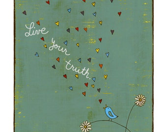 Live Your Truth Print