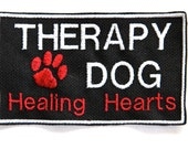 2.5 x 4 embroidered specialty patch - THERAPY DOG - Healing Hearts