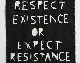 respect existence or expect resistance patch