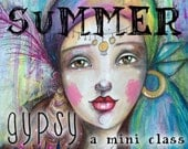 Summer Gypsy - Self Study Mini Class - Online Download (without DVD)