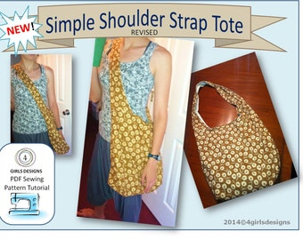 INSTANT DOWNLOAD Simple Shoulder Strap Cross Body Tote HOBO Bag Sewing Pattern-Revised