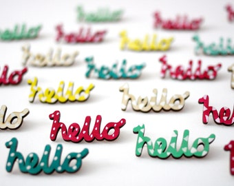 SALE! Hello Brooch, Wooden Pin Badge, Laser Cut Birch Wood, Birthday Gift, Wooden Brooch, Hand Painted, Made in uk