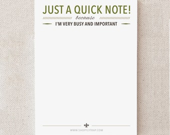 "Funny Sticky Notes. Sarcastic. To Do List. For Man, Woman, Him, Her, Friend. Gag Cheap Gift. Under 10. ""Just A Quick Note"" (NSN-X026)"