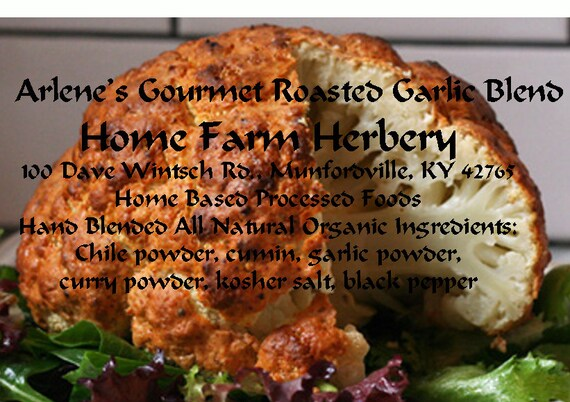 Arlene's Gourmet Roasted Garlic Blend is excellent for roasted root vegetables