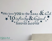 We love you to the moon and back to infinity and beyond Vinyl Wall Art Saying Words Decal Stickers 1688