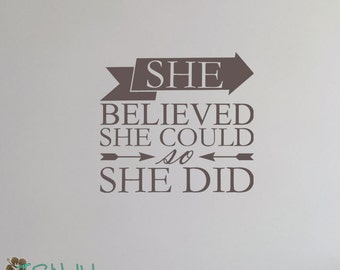 She Believed She Could So She Did • Decal • Vinyl Lettering • Girls Bedroom Decor • Vinyl Wall Art Saying Words Decal Stickers 1702