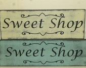 Large SWEET SHOP SIGN / candy shop sign / hand painted sign / bakery shop sign / big candy store sign / wedding candy buffet / sweet shop/