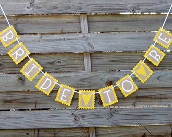 Bride To Be - Bridal Shower Banner in Yellow, White, and Kraft Brown