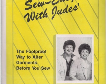 Sew Easy with Judes - The Foolproof Way to Alter Garments before You Sew - Patterns, Instructions