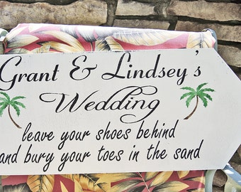 Bury your TOES in the Sand - Leave your SHOES behind - Beach Arrow Wedding Signs Decorations 24x10 FREE stake