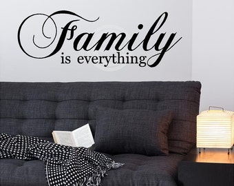 Family Is Everything vinyl lettering art decal wall sticker
