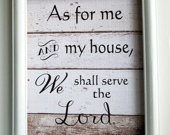 Typography Art Print / As for me and my house / we shall serve the lord /  Wedding Print / Gray Home Decor