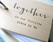 """Together is our favorite place to be - 3"""" x 2"""" mini wood notepad / notebook"""