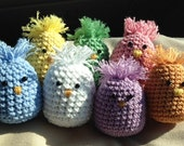 Easter Chicks, Hand Crocheted Stuffed with Fiberfil, you choose colors