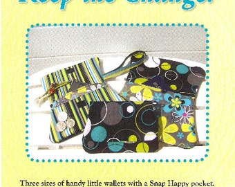 Keep the Change bag pattern , A Snap Happy Wallet, by Stitchin Sisiters, Free shipping in US