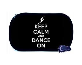 Keep Calm and Dance On Cosmetic Bag