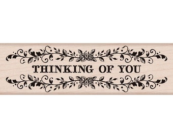 Thinking of You Stamp Wood Rubber
