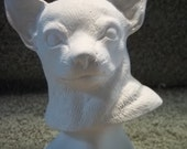 Chihuahua Dog Bust in Ceramic Bisque - Ready to Paint  Dogs Chihuahuas