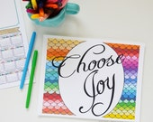CHOOSE JOY Inspirational Quote, Rainbow, Colorful, Joy Quote, Inspiring Quote, Art Print Choose Joy