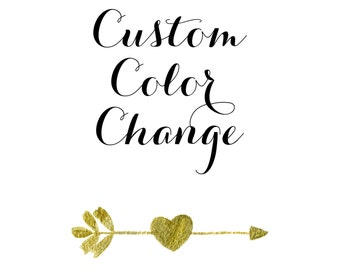 Custom Color Change.  Add on to Digital Invitation or Wall Art Purchase. Invitation color customization. Custom Colors. Color change.