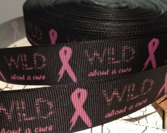 "3 yards 7/8"" Breast Cancer Awareness wild about a cure Grosgrain Ribbon"