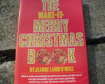 The Make-It-Merry Christmas Book