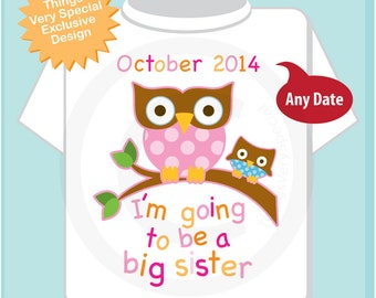 Girl's I'm Going To Be A Big Sister Owl Tee Shirt or Onesie with baby boy and Due Date, Pregnancy Announcement, Baby Shower Gift (04022014f)