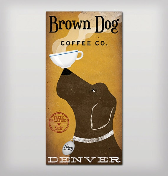 FREE Personalization Brown Dog Coffee Company Illustration Stretched Canvas Signed