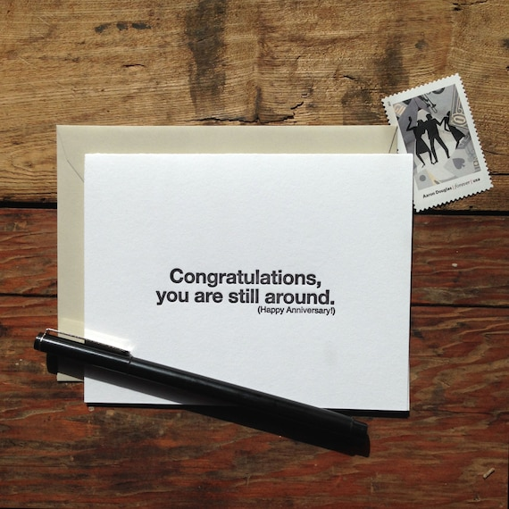 SASS436 Congratulations you're still around anniversary letterpress funny card