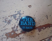 """vintage THE BAND 1 1/2"""" pin"""