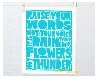 Rumi -Raise your words not your voice it is Rain that grows flowers not Thunder, Positive Quote, 12 Step Recovery, Family rules, Wall Art,