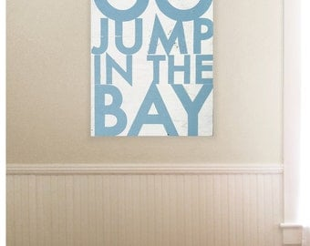 Go Jump in the Bay 22x33