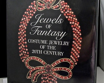 Jewelry Book, Jewelry Reference, Vintage JEWELS OF FANTASY Costume Jewelry of the 20th Century Book Reference Information