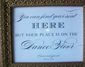 Find Your Seat Wedding Sign - Wedding and Event Signage - Your choice of size and cardstock - Customized and ready to frame - 218
