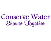 Conserve Water Shower Together - Wall Decal - Vinyl Wall Decal, Bathroom Decor, Shower Decal, Bathtub Decal, Shower Door Decal