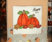 Happy Fall Handmade Fall/Autumn Thanksgiving Pumpkins Greeting Card