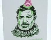 Happy Birthday Letterpress card - Hemingway Quote