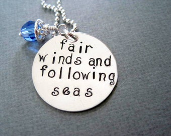 Fair winds and following seas necklace-military quote-hand stamped sterling silver-farewell pendant-engraved custom necklace-personalized