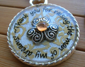 SALE Mother of the groom Mother in law Thank you for raising the man of my dreams gold silver wedding mothers day quote pendant with chain