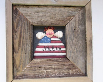 Americana Angel with America Sign, Tole Painted, Patriotic Angel Framed in Barn Wood,  Hand Crafted Rustic Barn Wood Frame