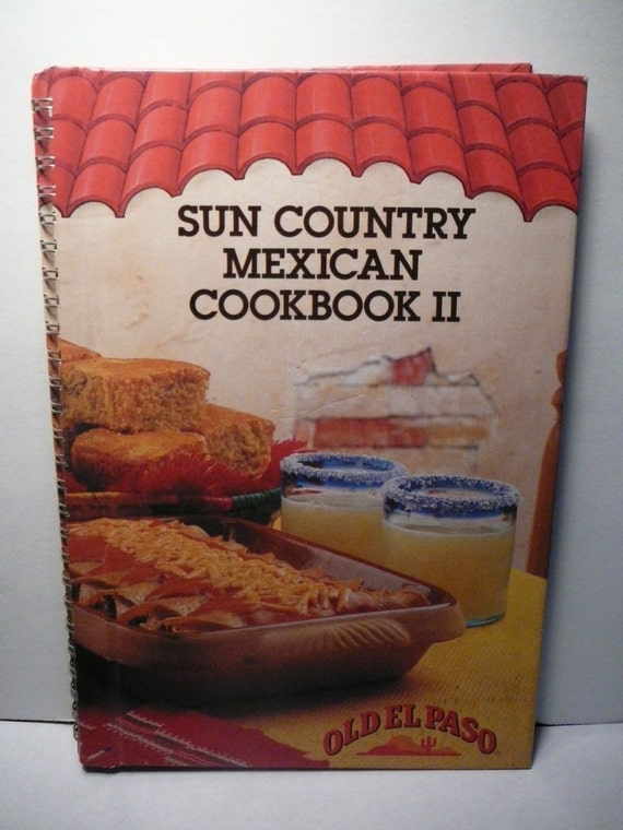 Country Cookbook Cover : Vtg mexican recipe cookbook hard cover old el paso sun country