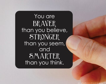 you are braver than you believe magnet