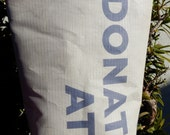 RBEF Recycled, Upcycled, Repurposed Donor Tote Bag: Donate At