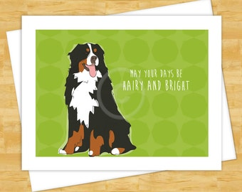 Christmas Dog Cards - Bernese Mountain Dog May Your Days Be Hairy and Bright - Happy Holidays Funny Christmas Cards